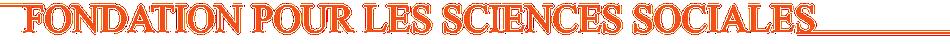 Fondation pour les Sciences Sociales